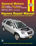 Haynes Repair Manual, GM Acadia, Enclave, Outlook and Chevrolet Traverse, 2007-2013 | Haynes | Canadian Tire