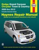 Manuel de réparation Haynes, Dodge Grand Caravan, Chrysler Town and Country, 2008-2012 | Haynes | Canadian Tire