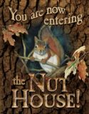 Wild Wings Entering The Nut House Tin Sign | Wild Wings | Canadian Tire