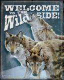 Wild Wings Welcome Wildside Tin Sign | Wild Wings | Canadian Tire