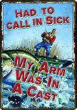 Plaque en métal Rivers Edge Had To Call In Sick | RIVERS EDGE | Canadian Tire