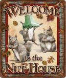 Plaque en métal Rivers Edge Welcome to the Nut House | RIVERS EDGE | Canadian Tire