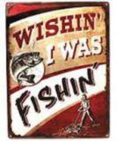 Plaque en métal Rivers Edge Wishin' I Was Fishin' | RIVERS EDGE | Canadian Tire