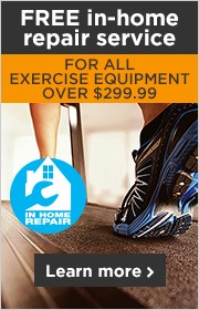 FREE In-home repair service for exercise equipment over $299.99