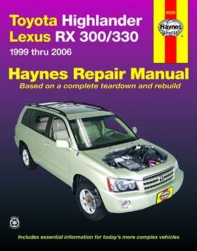 Manuel automobile HaynesToyota Highlander/Lexus RX300/330