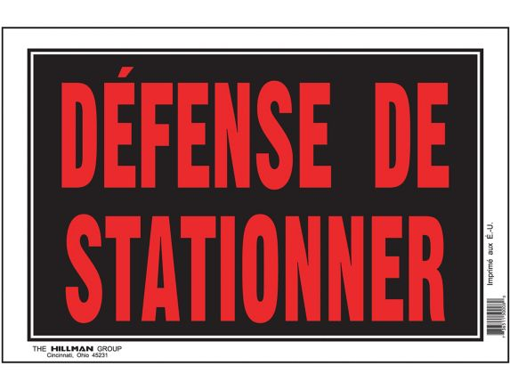 Hillman Défense de Stationner Sign (French), 8 x 12-in Product image