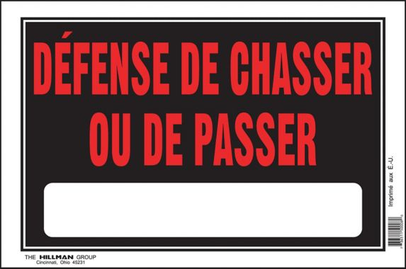 Hillman Defense Chasser (No Trespassing) Sign, French, 8 x 12-in Product image