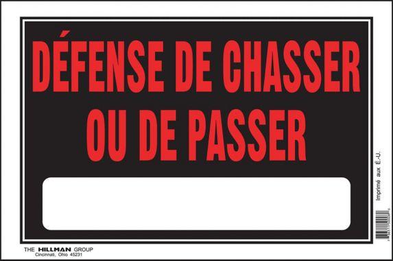 Affiche défense de chasser ou de passer Hillman, français, 8 x 12 po