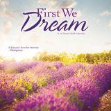 2018 First We Dream Wall Calendar, 16-Month | Dateworksnull