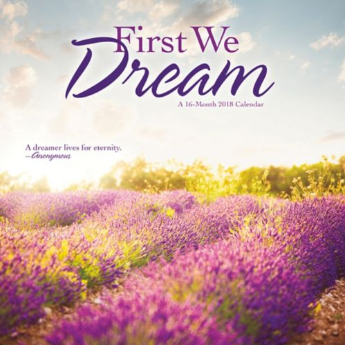 2018 First We Dream Wall Calendar, 16-Month Product image