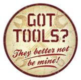 Metal Got Tools Sign