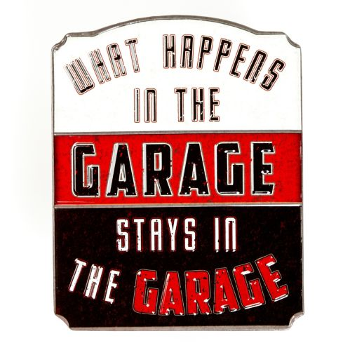 Metal What Happens In The Garage Sign Product image