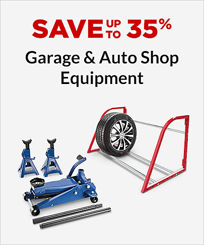 Save up to 35% Garage & Auto Shop Equipment