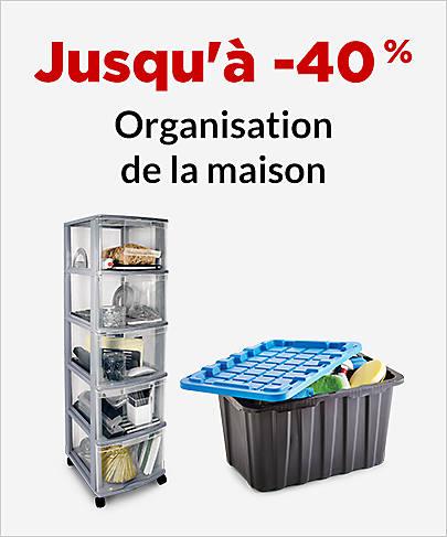 Jusqu'à -40 % Organisation de la maison