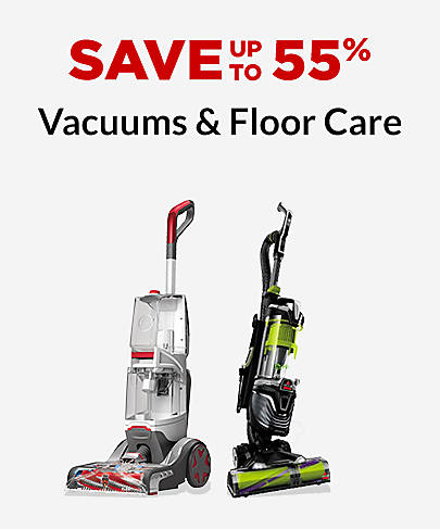 Save up to 55% Vacuums & Floor Care