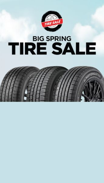 BIGGEST SPRING TIRE SALE  SAVE UP TO 25% ON TOP TIRE BRANDS! Choose from our large assortment of tires from Michelin, Goodyear, Motomaster and more.