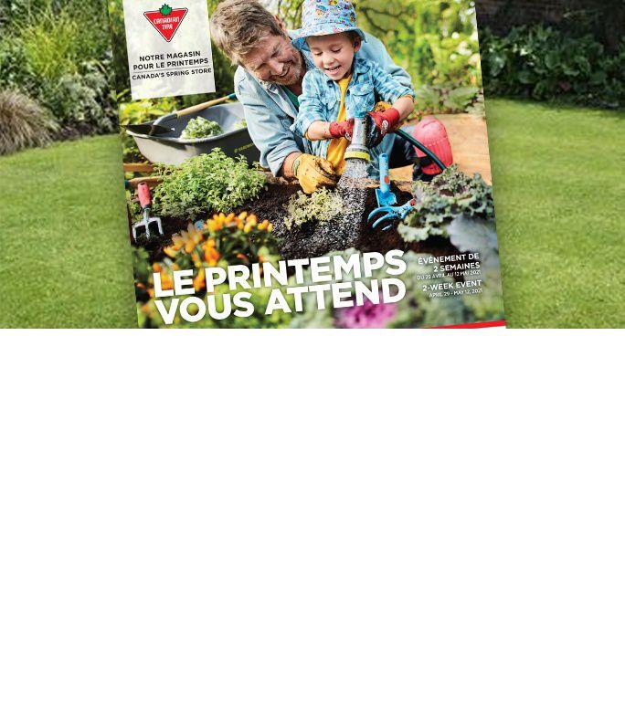 Guide Inspirations du printemps Magasinez notre événement de 2 semaines du 30 avril au 13 mai. Trouvez des outils de jardinage, des barbecues, des jeux extérieurs, etc.  VOIR MAINTENANT