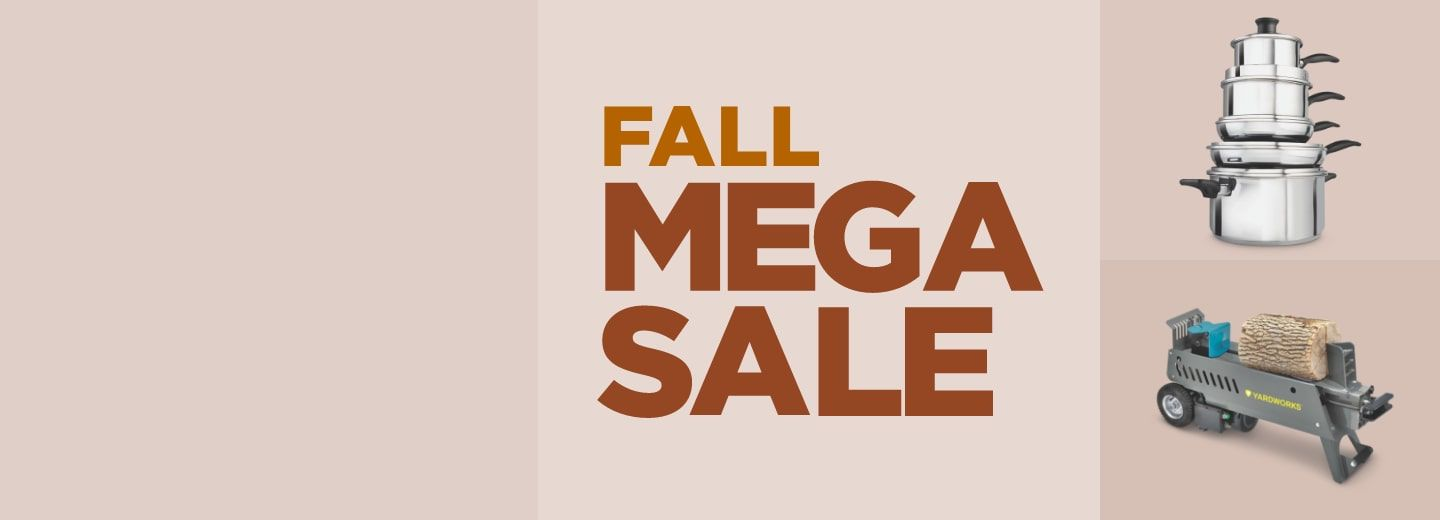 """""""FALL MEGA DEALS  SAVE UP TO 45% From outdoor clean up to homecooked meals, get top deals on everything you need for fall."""""""