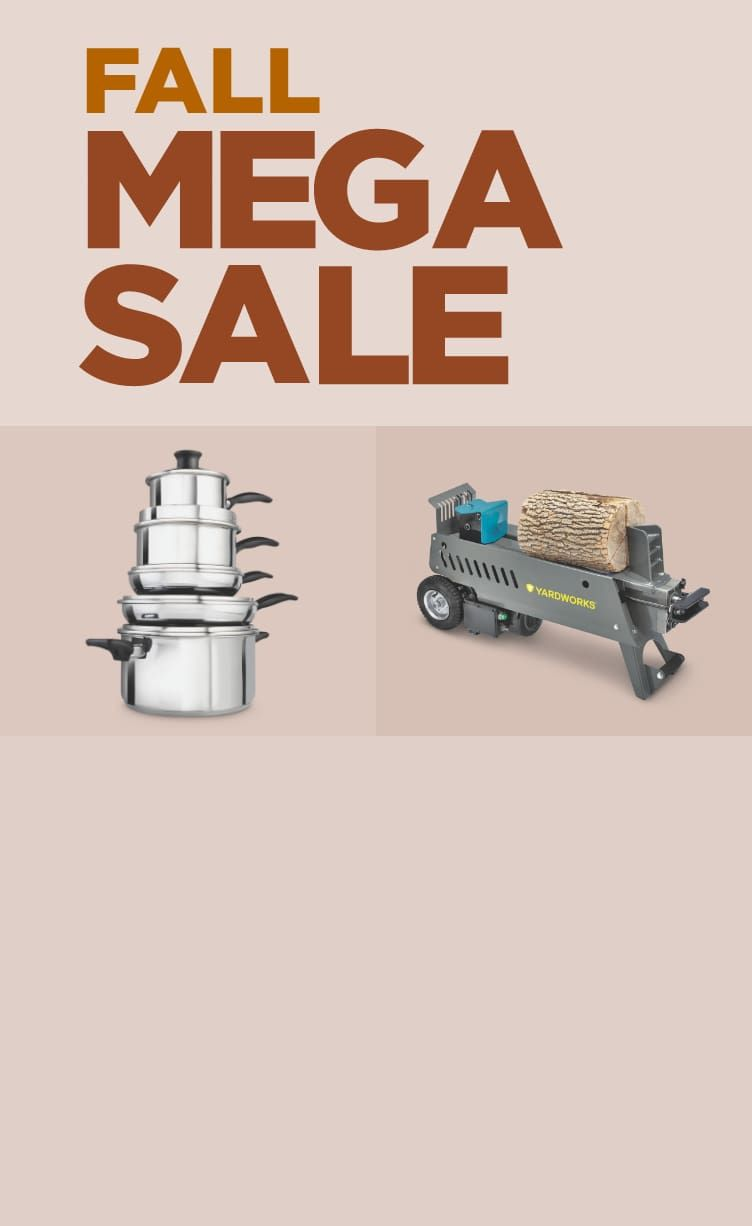 FALL MEGA DEALS  SAVE UP TO 45% From outdoor clean up to homecooked meals, get top deals on everything you need for fall.