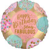 Ballon Stay Fabulous Happy Birthday