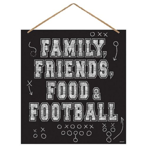 Family, Friends, Food Football Sign