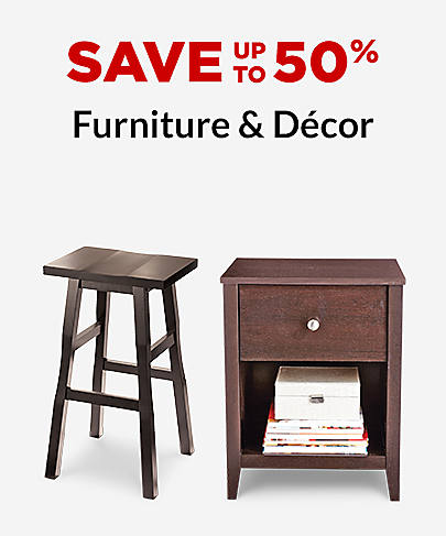 Save up to 50% Furniture & Décor