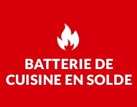 Batterie de cuisine en solde